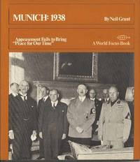 """Munich: 1938.  Appeasement Fails to bring """"Peace for Our Time"""