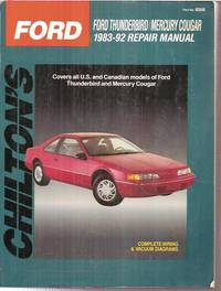 Chiltons Ford Thunderbird Mercury Cougar 1983 92 Repair Manual By