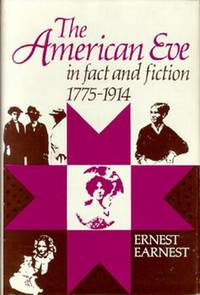 The American Eve in Fact and Fiction, 1775-1914