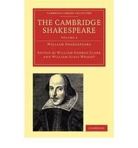 The Cambridge Shakespeare 9 Volume Paperback Set: The Cambridge Shakespeare: Volume 4 (Cambridge Library Collection - Shakespeare and Renaissance Drama)