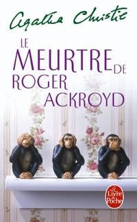 Le meurtre de Roger Ackroyd (Le Livre De Poche)
