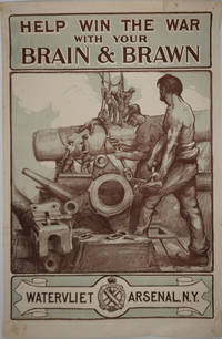 """image of """"Help Win the War with Your Brain & Brawn. Watervliet Arsenal, NY"""".  WWI Poster"""