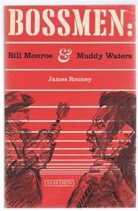 Bossmen : Bill Monroe and Muddy Waters