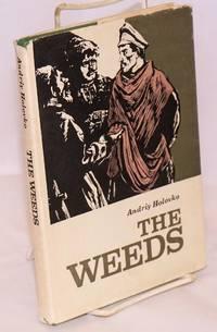 The weeds: a novel, translated from the Ukrainian by Anatole Bilenko