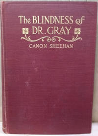 The Blindness of Dr. Gray Or, the Final Law