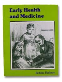 Early Health and Medicine (The Early Settler Life Series)