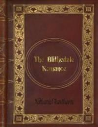 image of Nathaniel Hawthorne - The Blithedale Romance