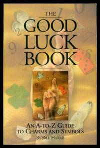 image of THE GOOD LUCK BOOK - An A-to-Z Guide to Charms and Symbols