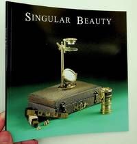 Singular Beauty: Simple Microscopes from the Giordano collection. Catalogue of an exhibition at the MIT Museum September 1st 2006 to June 30th 2007