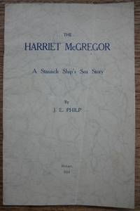 The Harriet McGregor : a staunch ship's sea story.
