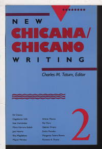 NEW CHICANA/ CHICANO WRITING 2.