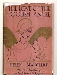 image of THE LOVE OF THE FOOLISH ANGEL