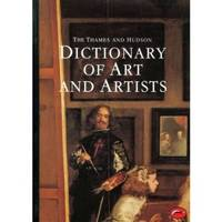 Dictionary of Art and Artists (World of Art)