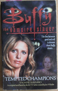 Tempted Champions: Buffy the Vampire Slayer
