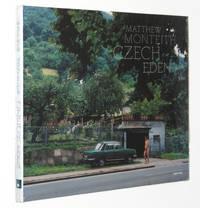 Matthew Monteith: Czech Eden