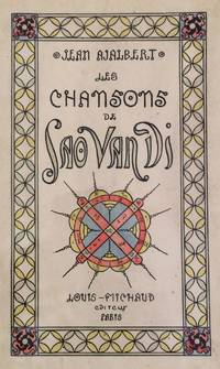 Les Chansons de Sao Van Di by  Jean AJALBERT - Limited edition - n.d. - from Rare Illustrated Books and Biblio.com