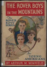 ROVER BOYS IN THE MOUNTAINS OR A HUNT FOR FUN AND FORTUNE