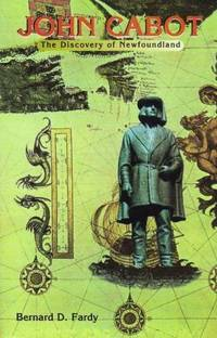 John Cabot: The Discovery of Newfoundland