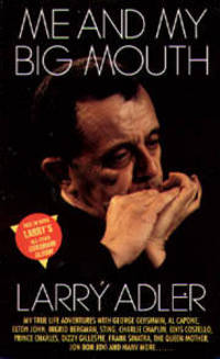Me and My Big Mouth by Larry Adler with Philip Judge - Paperback - 1994 - from Books Online Plus and Biblio.co.nz