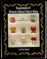 image of Encyclopaedia of Victorian Coloured Pattern Glass Book 1: Toothpick Holders from A-Z