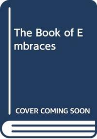 The Book of Embraces by  Eduardo Galeano - Paperback - from World of Books Ltd (SKU: GOR003839370)
