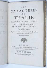 Les Caracteres de Thalie. Comédie en trois actes, avec un prologue et un divertissement A forgotten playwright who ought to be remembered