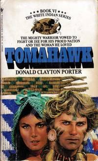 Tomahawk (White Indian #6)