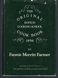 The Original Boston Cooking-School Cook Book, 1896 by  Fannie Merritt Farmer - First Edition - 1973 - from Turn-The-Page Books (SKU: 064250)
