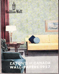 Eaton's of Canada Wall-Papers 1957 By Haddon Hall