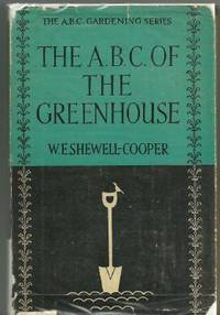THE ABC OF THE GREENHOUSE