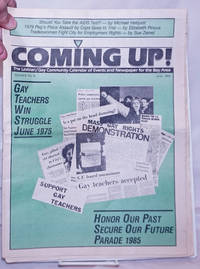 image of Coming Up! the lesbian/gay community calendar of events and newspaper for the Bay Area [aka San Francisco Bay Times] vol. 6, #9, June 1985: Gay Teachers Win Struggle June 1975/Honor Our past, Secure Our Future, Parade 1985