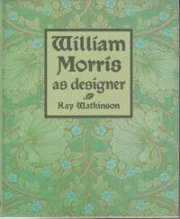 William Morris as designer by Ray Watkinson - 1990 - from Hard-to-Find Needlework Books (SKU: 39806)
