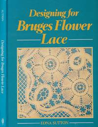 Designing For Bruges Flower Lace