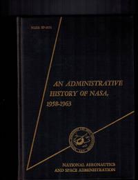 An Administrative History of NASA, 1958-1963