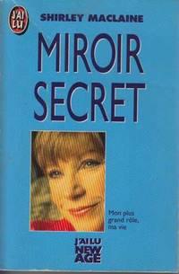 image of Miroir secret : mon plus grand role  ma vie