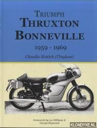 Triumph Thruxton Bonneville 1959-1969. Claudio Sintich (l'Inglese)