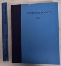 63rd Annual Volume of the Walpole Society, 2001; (LXIII, Sixty-Third Volume)