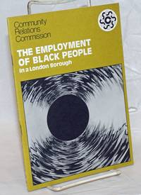 image of The Employment of Black People in a London Borough