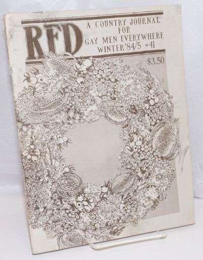 Bakersville, NC: RFD, 1984. Magazine. 64p., 8.25x10.5 inches, poetry, editorials, photos, art, fair ...