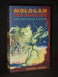 Mologan the Boggart and the Green Lobster [SIGNED]