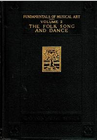 The Folk Song and Dance Volume 2 Fundamentals of Music and Art