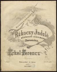 Rákoczy Induló - Marche de Rákoczy Müvészileg alkalmazva Zongorára ... N. 580 ... ara 80 uj. kr.