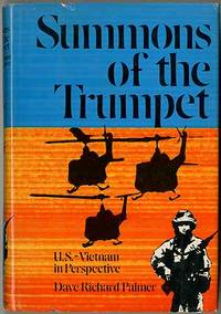 Summons of the Trumpet: U.S. - Vietnam in Perspective by  Dave Richard PALMER - Hardcover - 1979 - from Between the Covers- Rare Books, Inc. ABAA (SKU: 255390)