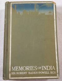Memories of India. Recollections of Soldiering, and Sport