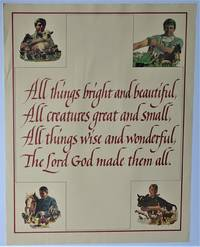 image of [Promotional Poster]  All Things Bright and Beautiful / All Creatures Great and Small / All Things Wise and Wonderful / The Lord God Made Them All