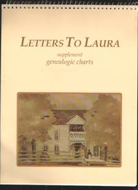 image of Letters to Laura: Supplement Genealogical Charts