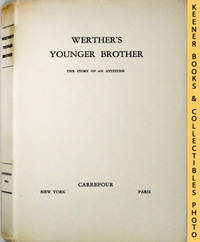 Werther's Younger Brother : The Story Of An Attitude
