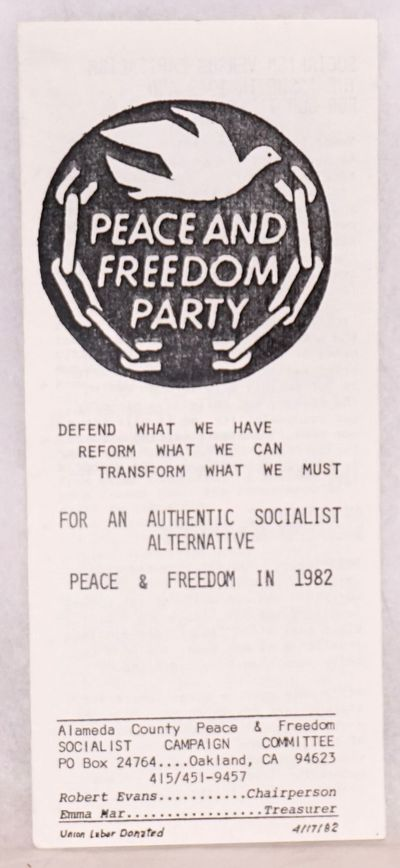 Oakland: Alameda County Peace and Freedom Socialist Campaign Committee, 1982. Six-panel brochure, fo...
