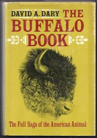 The Buffalo Book.  The Full Saga of the American Animal