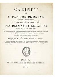 Cabinet de M. Paignon Dijonval.  Etat Détaillé et Raisonné des Dessins et...